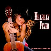 Hillbilly Fever (200 Original Hillbilly & Rockabilly Tracks) von Various Artists