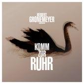 Komm Zur Ruhr (2-Track) von Herbert Grönemeyer