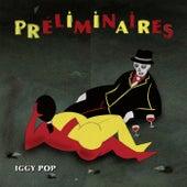 Preliminaires (De Luxe) di Iggy Pop