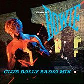 Let's Dance (Club Bolly Radio Mix) de David Bowie
