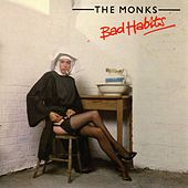 Bad Habits (Bad Habits) de The Monks
