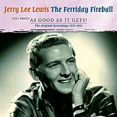 The Ferriday Fireball: Just about as Good as it Gets! von Various Artists