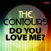 Do You Love Me (The Early Hits) von The Contours