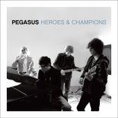 Heroes & Champions by Pegasus