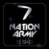 Seven nation army (Po popo po po pooo po) de DJ Skip