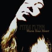Warm Your Heart by Myra Flynn