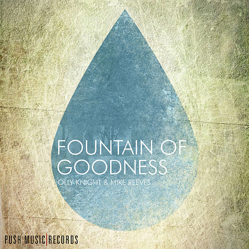 Fountain Of Goodness by Olly Knight