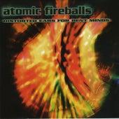 Atomic Fireballs by Various Artists