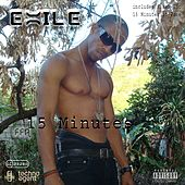 15 Minutes - EP by Exile Di Brave