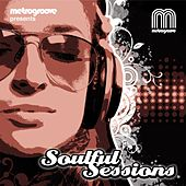 Metrogroove presents Soulful Sessions - EP by Various Artists