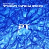 Ramen Shuffle / Outrageous Contagious - Single de Derek Howell