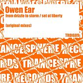 From Drizzle To Storm / Set At Liberty - Single by Owen Ear