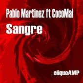 Sangre (feat. CocoMal) de Pablo Martinez