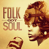Folk Got Soul de Various Artists