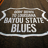 Goin' Down to Louisiana: Bayou State Blues de Various Artists