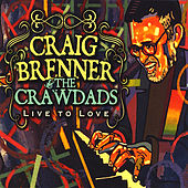 Live to Love by Craig Brenner