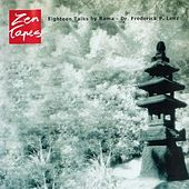 Zen Tapes: 18 Talks with Zen Master Rama by Frederick Lenz Rama