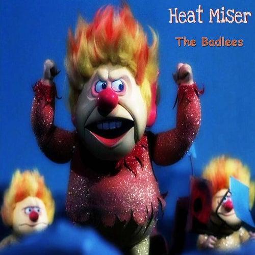Heat Miser by The Badlees