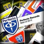 Perfecto Records - Best Of 2012 de Various Artists