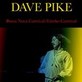 Bossa Nova Carnival / Limbo Carnival by Dave Pike
