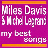 My Best Songs by Miles Davis