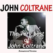 The Very Best of John Coltrane (Remastered Version) by John Coltrane