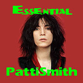 The Essential Patti Smith de Patti Smith