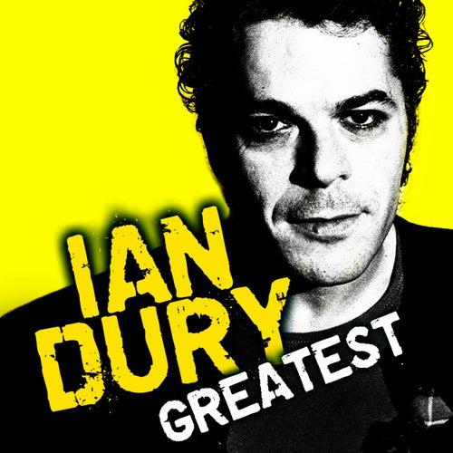 Greatest by Ian Dury