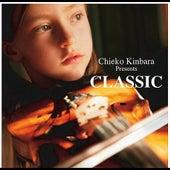 Chieko Kinbara Presents Classic by Various Artists
