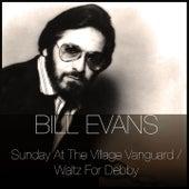 Sunday At the Village Vanguard / Waltz for Debby de Bill Evans