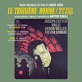 Le troisième homme / The Third Man (Orson Welles et la Musique) (Carol Reed's Original Motion Picture Soundtrack) von Anton Karas