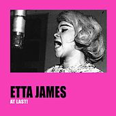 Etta James At Last! by Etta James