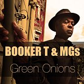 Booker T & the MGs: Green Onions von Booker T. & The MGs