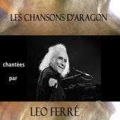 Les chansons d'Aragon chantées par Léo Férré de Leo Ferre