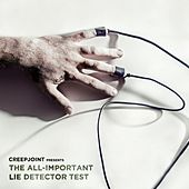 The All-Important Lie Detector Test de Creepjoint