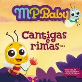 MPBaby - Cantigas e Rimas vol. 2 von Aline Romeiro e Wlad Mattos