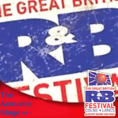 The Great British Rhythm & Blues Festival - The Acoustic Stage, Vol. 1 de Various Artists