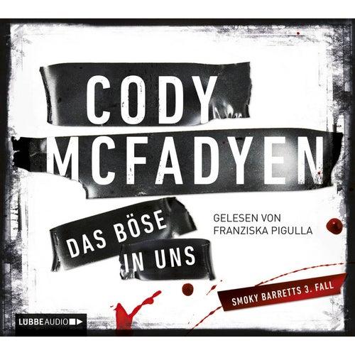 Das Böse in uns von Cody McFadyen