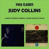 Folk Classics - A Maid of Constant Sorrow - Golden Apples of the Sun de Judy Collins