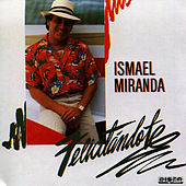 Felicitándote de Ismael Miranda