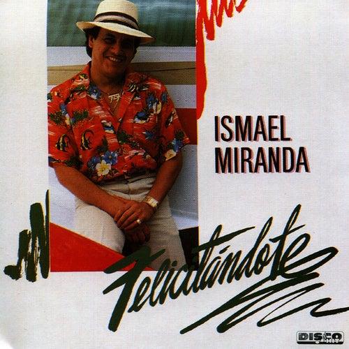 Felicitándote by Ismael Miranda