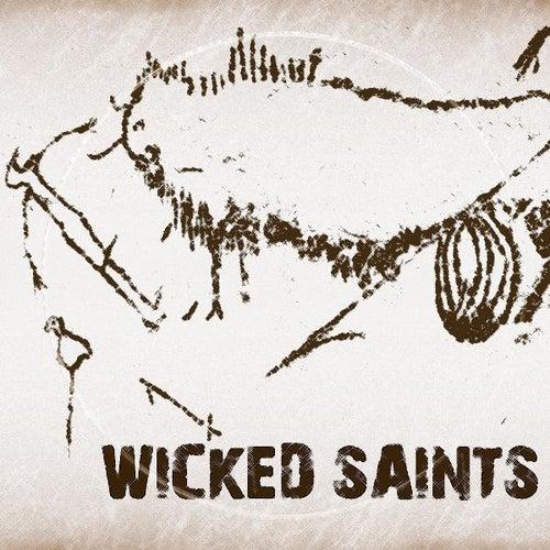 Wicked Saints by Wicked Saints