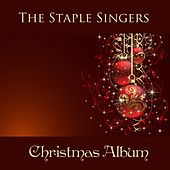 The Staple Singers: Christmas Album by The Staple Singers
