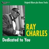 Dedicated to You (Original Album Plus Bonus Tracks) de Ray Charles