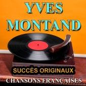 Chansons Françaises (Succès originaux) von Yves Montand