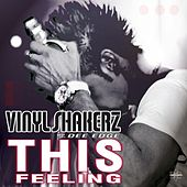 This Feeling! (Special Full Mix Edition) by Vinylshakerz