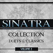 Sinatra Collection: Duets and Classics, Vol. 2 by Frank Sinatra