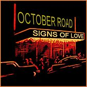 Signs of Love by October Road