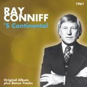 'S Continental (Original Album Plus Bonus Tracks 1961) von Ray Conniff
