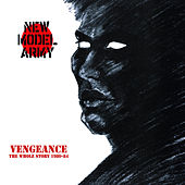 Vengeance - The Whole Story 1980-84 de New Model Army
